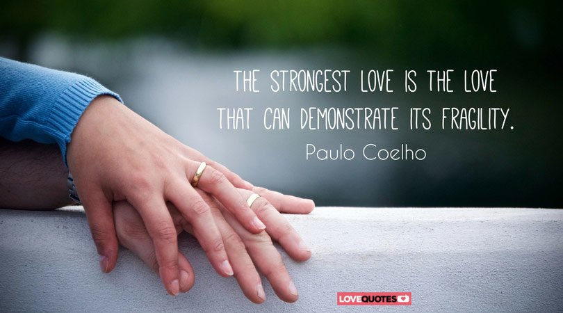 91 Paulo Coelho Quotes That May Inspire You To Follow Your Dreams