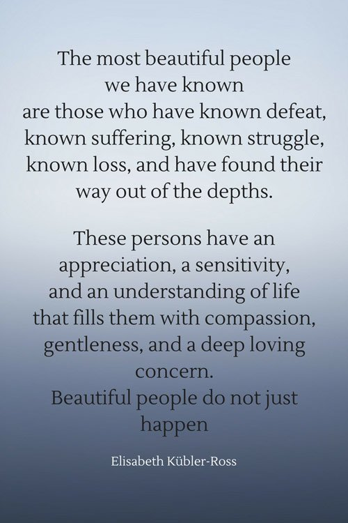 quote-about-beautiful-people-by-Elisabeth-Kubler-Ross