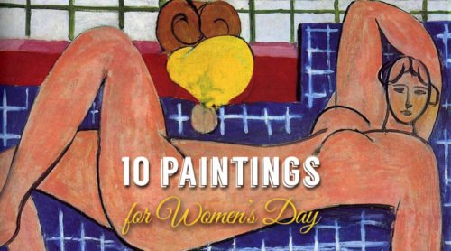 Women's Day : a Tribute by 10 paintings