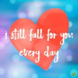Love Quotes for my Boyfriend | Falling for You Every Day