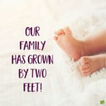 Our family has grown by two feet.