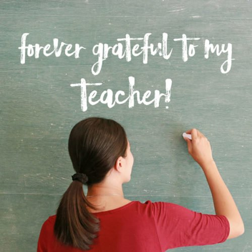 Forever grateful to my teacher!