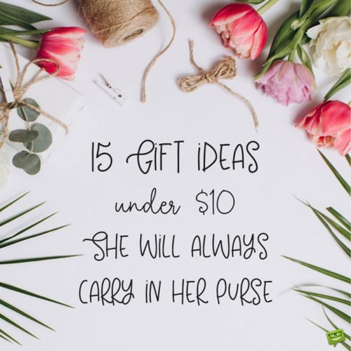 15 Gift Ideas under $10 for Her.