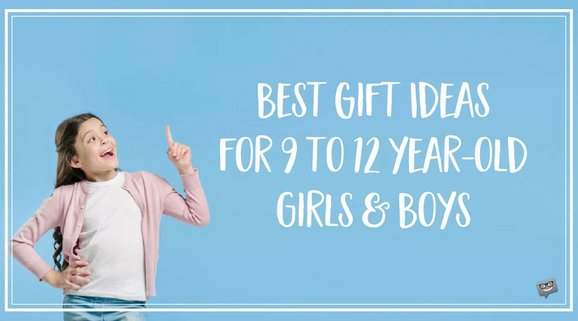 Best Gift Ideas for 9 to 12-year-old Kids