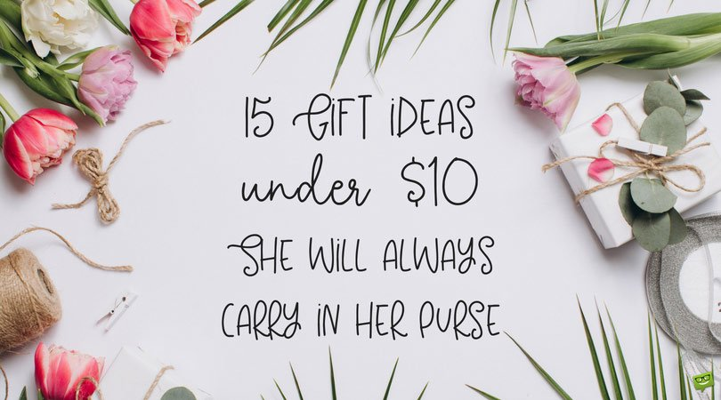 15 Birthday Gifts Under $10 She'll Always Carry in Her Purse