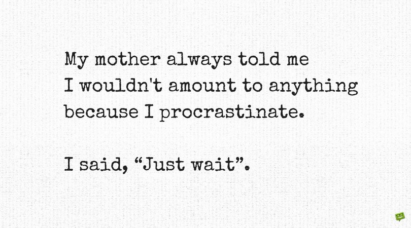 Get Back on Track with these 118 Quotes About Procrastination