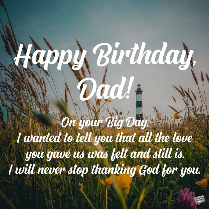 Birthday Prayers for Father | Grateful to God You Are my Dad