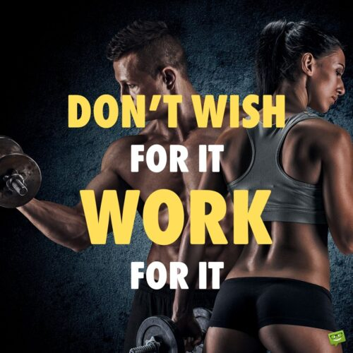 Gym quote to motivate you.