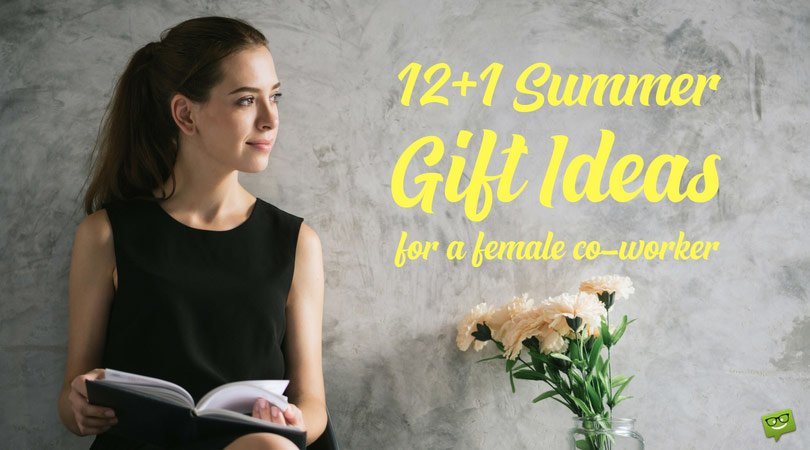 12+1 Summer Gift Ideas for a Female Co-Worker