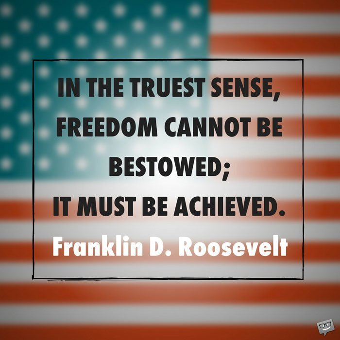 4th Of July Freedom Quotes Set To Inspire You