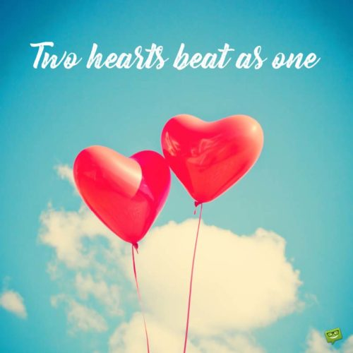 Two hearts beat as one.