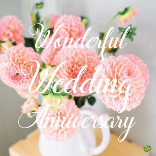 Wonderful Wedding Anniversary