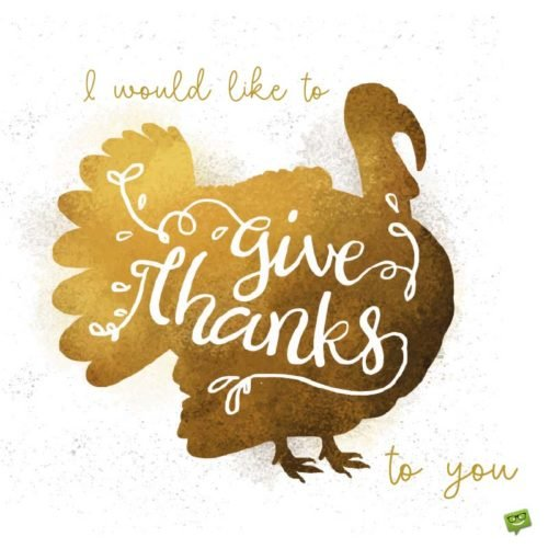 I would like to GIVE THANKS to you!