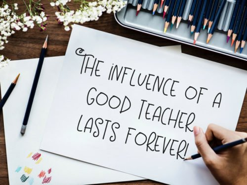The influence of a good teacher lasts forever.