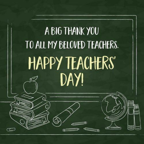 A big THANK YOU to all my beloved teachers. Happy Teachers' Day!