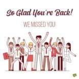 So glad you're back! We missed you!