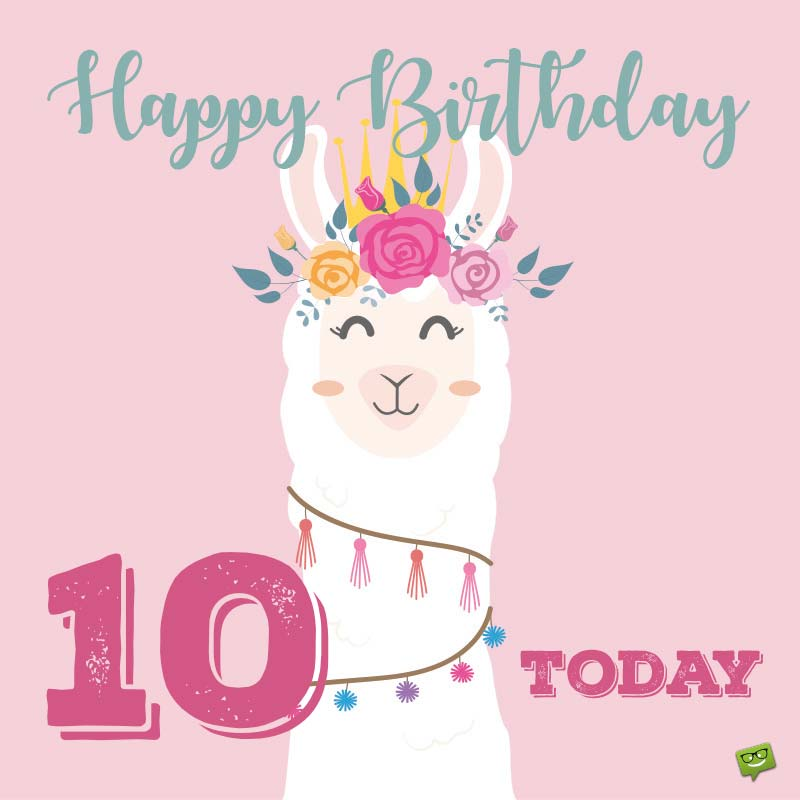 Happy Birthday 10 Years Old Today
