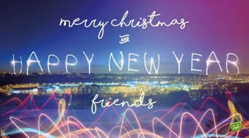 Christmas and New Year wish for friends, friends!