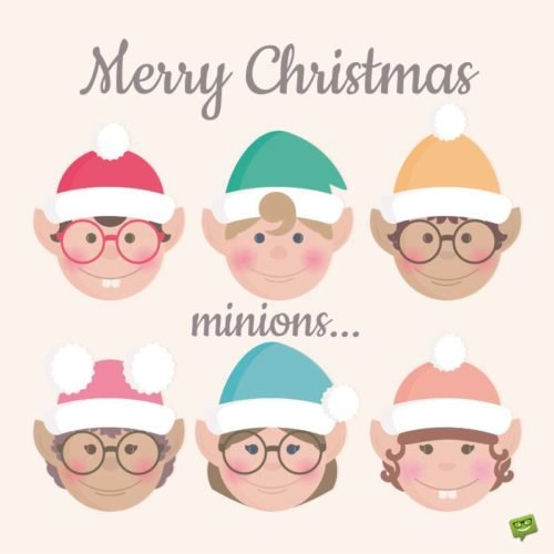 Merry Christmas, minions!!