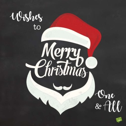 Merry Christmas. Wishes to one and all.