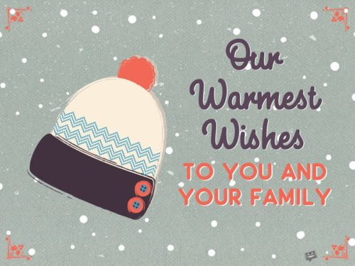 Our warmest wishes to you and your family.