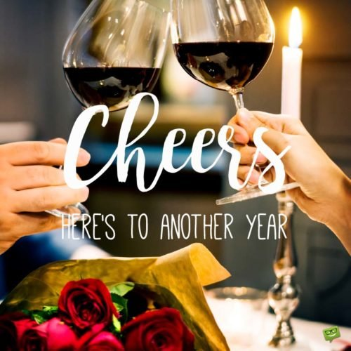 Cheers to Another Year.
