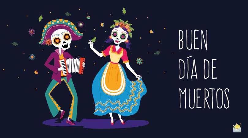 Day of the Dead (Dia de los Muertos) | Original and Famous Quotes