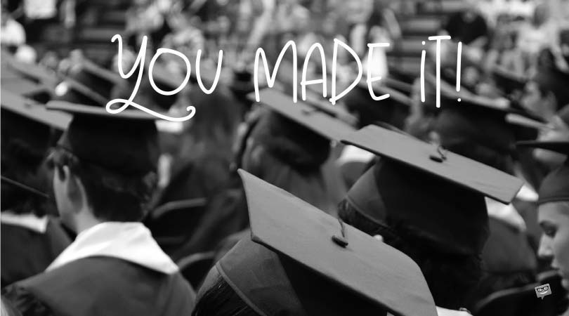 Graduation Wishes for Friends | You Made It!