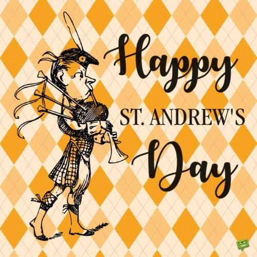 Happy St. Andrew's Day.