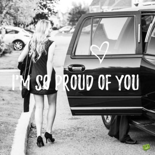 I'm so proud of you!