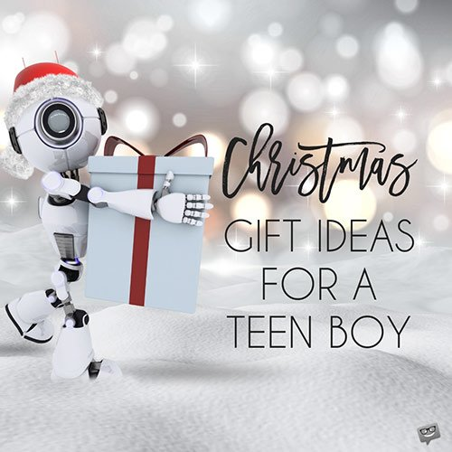 Christmas Gift Ideas for a Teen Boy.