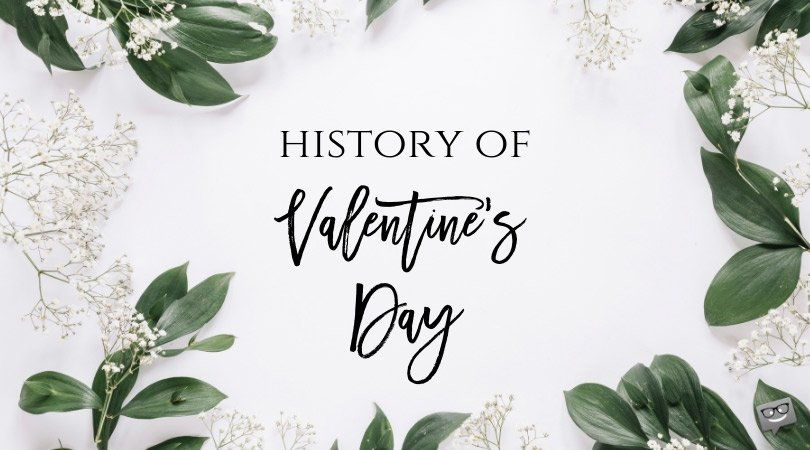 The Greatest Romances Ever and the History of Valentine's Day