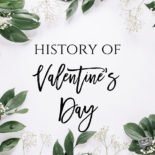 Greatest Romances Ever + History of Valentine's Day