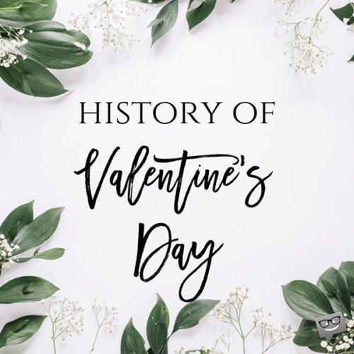 History of Valentine's Day.