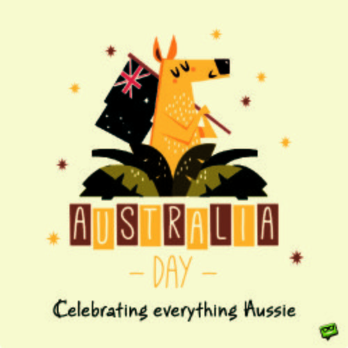 Australia Day: Celebrating Everything Aussie.