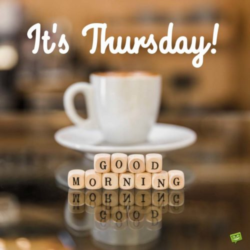 Good Morning, it's Thursday!