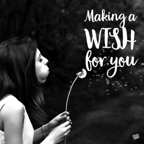 Making a Wish for You.