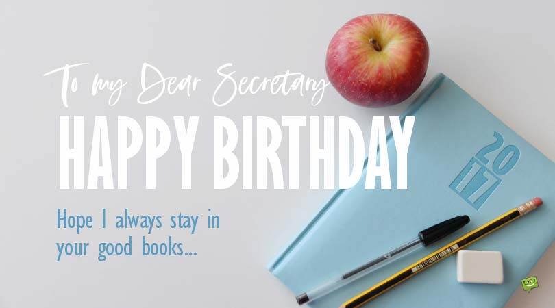 Birthday Wishes for your Secretary