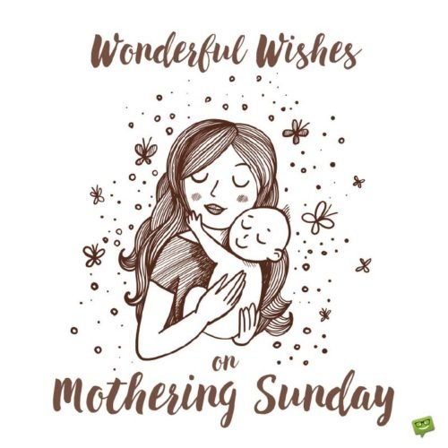 Wonderful wishes on Mothering Sunday!