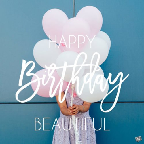 Happy Birthday, Beautiful!