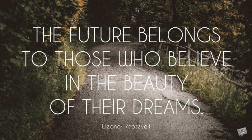 The Beauty of Our Dreams | Famous Eleanor Roosevelt Quotes