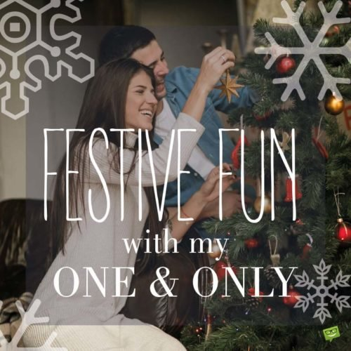 Festive Fun with me one & only.