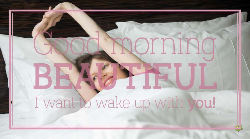 Waking up with You | Good Morning, Beautiful!