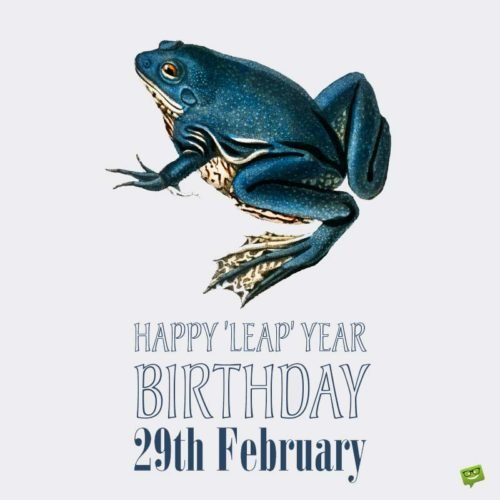 Happy Leap Year Birthday!