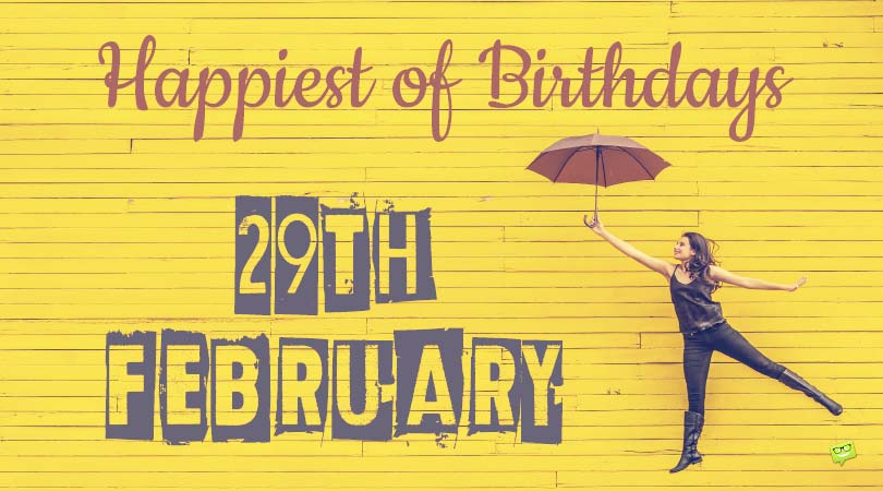 Funny Leap Day Birthday Wishes For Those Born On February 29th