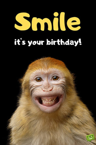 Funny Happy Birthday Images | Smile, it's your Birthday!