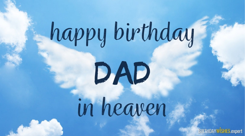 Happy Birthday, Dad, in Heaven