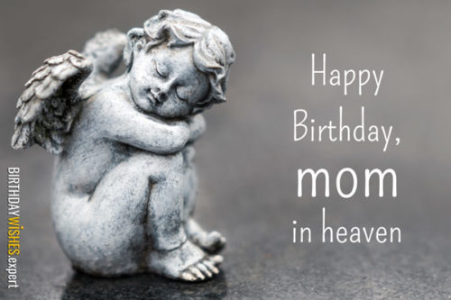 Happy birthday, mom, in heaven.