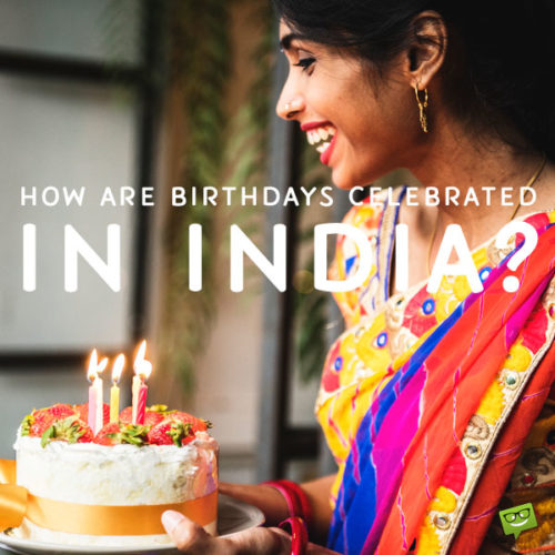 Birthday Celebration in India.