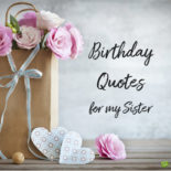 Birthday Quotes for my Sister.